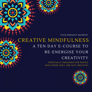 Creative Mindfulness