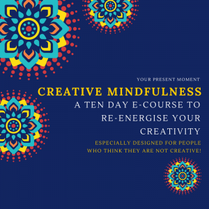 Creative Mindfulness in July