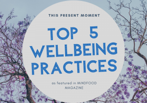 Meg Welchman's 5 Wellbeing Practices